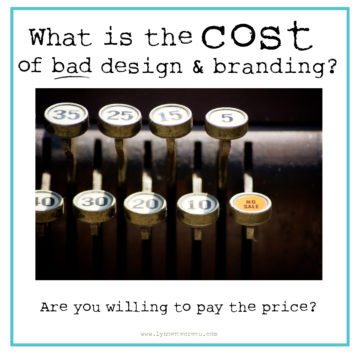 What is the cost of bad design and branding?